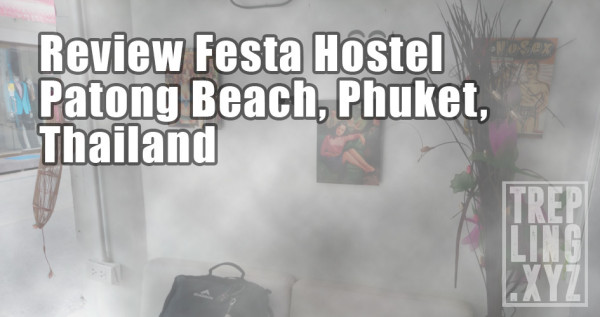 Review Festa Hostel, Phuket