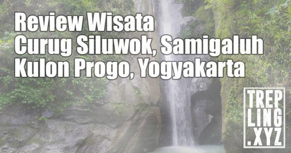 Wisata Curug Siluwok, Kulon Progo, Yogyakarta