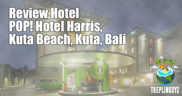 Review POP! Harris Hotel Kuta Beach, Kuta, Bali