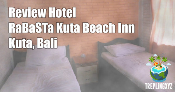 Review Hotel RaBaSTa Kuta Beach Inn, Bali
