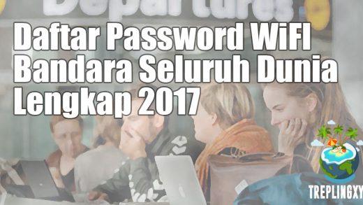 Daftar Password WiFi di Bandara Seluruh Dunia Lengkap 2017