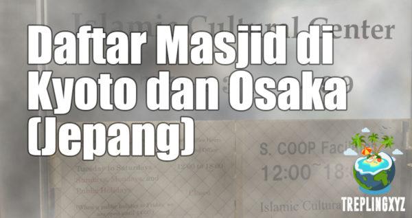 Daftar Masjid di Osaka & Kyoto (Jepang)