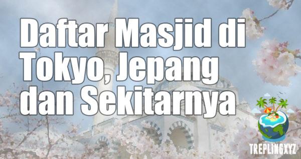 Daftar Masjid di Tokyo dan Sekitarnya (Jepang)