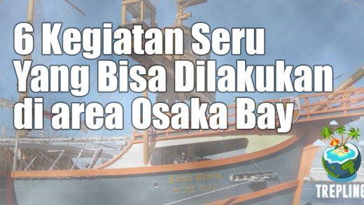 kegiatan osaka bay
