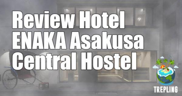 Review Hostel ENAKA Asakusa Central, Tokyo