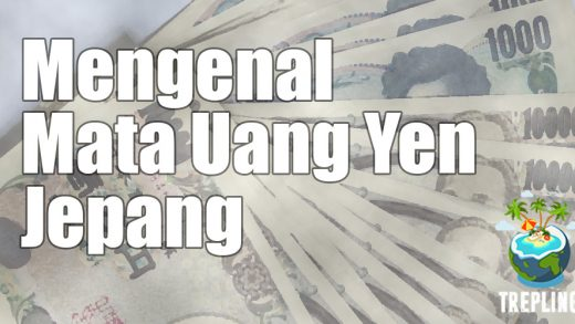 Mengenal Mata Uang Yen Jepang
