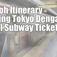 contoh itinerary tokyo subway ticket