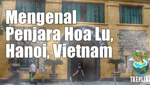 penjara hoalu vietnam